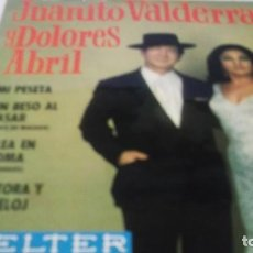 Discos de vinilo: JUANITO VALDERRAMA - DOLORES ABRIL / MI PESETA + 3 (EP.BELTER 1968). Lote 247450740
