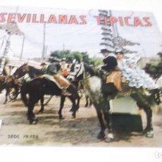 Discos de vinilo: SEVILLANAS TIPICAS (CONJUNTO LOS SEVILLANOS) / SEVILLANAS DE TRIANA + 3 (EP 1958). Lote 247450860