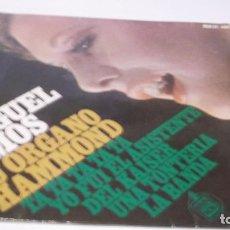 Discos de vinilo: MIGUEL RAMOS Y SU ORGANO HAMMOND -TA TA TA TA TA /UNA TONTERIA + 2 .EP HISPAVOX 1967. Lote 247456485