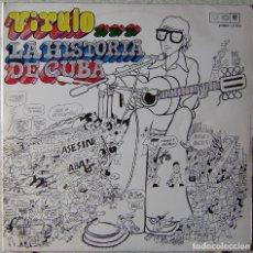 Discos de vinilo: VIRULO.LA HISTORIA DE CUBA...EX...MUY RARO...ORIG CUBA. Lote 247487475
