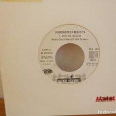 Discos de vinilo: FARSANTES FINGIDOS - PON DE BEBER - DISCOS ESPECTACULAR (1990) PROMO - UN SOLO TEMA EN CARA A. Lote 247528595