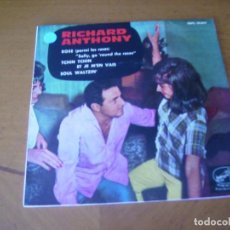 Discos de vinilo: EP : RICHARD ANTHONY / ED SPAIN 45 RPM. Lote 247553570