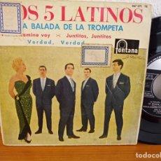 Discos de vinilo: LOS 5 LATINOS - LA BALADA DE LA TROMPETA + 3 - FONTANA (1962). Lote 247592605