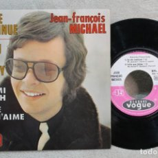Discos de vinil: JEAN FRANÇOIS MICHAEL LA VIE CONTINUE SINGLE VINYL MADE IN FRANCE1969. Lote 247592740