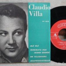 Discos de vinilo: CLAUDIO VILLA OLE OLE EP VINYL MADE IN SPAIN 1959. Lote 247595720
