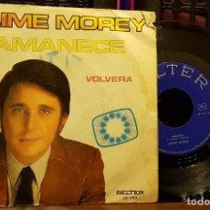 Discos de vinilo: JAIME MOREY - AMANECE. Lote 247654675