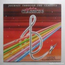 Discos de vinilo: LP - JOURNEY THROUGH THE CLASSICS 3 - LOUIS CLARK, ROYAL PHILHARMONIC ORCHESTRA - EDIGSA - 1983. Lote 247674475