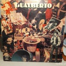 Discos de vinilo: LP GUALBERTO : A LA VIDA, AL DOLOR ( SMASH, CONTIENE TARANTOS PARA JIMI HENDRIX ) ORIGINAL DE 1975. Lote 247693575