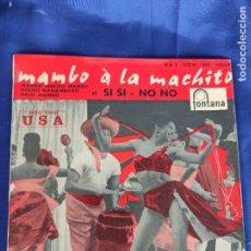 Discos de vinilo: EP. MAMBO À LA MACHITO. NEGRO NANAMBORO. OBOE MAMBO. SI-NO NO. MANBO MUCHO MAMBO. FONTANA.. Lote 247711130