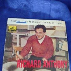 Discos de vinilo: EP RICHARD ANTHONY - DÉLIVRE MOI - ESPAÑA - AÑO 1962. Lote 247711920