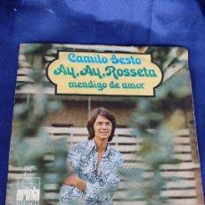 Discos de vinilo: CAMILO SESTO - AY AY ROSETA- SINGLE ARIOLA DE 1971. Lote 247712065