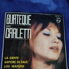 Discos de vinilo: FILIPPO CARLETTI Y SU QUINTETO (GUATEQUE CON CARLETTI) - LA GENTE / SAPORE DI SALE + 2 (EP 1964). Lote 247712800