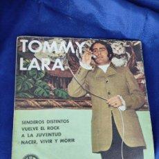 Discos de vinilo: TOMMY LARA - EP SPAIN PS - MINT * SENDEROS DISTINTOS / VUELVE EL ROCK / A LA JUVENTUD / NACER, VIVIR. Lote 247713045