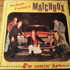 Dischi in vinile: GRAHAM FENTON'S MATCHBOX - I'M COMIN' HOME **** RARO LP ESPAÑOL 1990. Lote 247723420