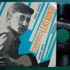 Discos de vinilo: EP: BENITO LERTXUNDI - EGIA, EGUN SENTIA, ZEBAT GERA, LORETXOA (CINSA, 1967) EZ DOK AMAIRU - EUSKERA. Lote 247770675