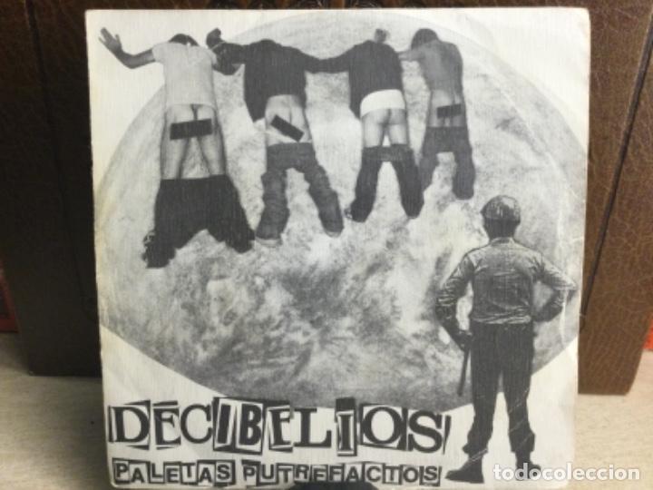 DECIBELIOS - PALETAS PUTREFACTOS -PRODUCCIONES DRO1982 - ( 45 R.P.M.) (Música - Discos - Singles Vinilo - Punk - Hard Core)