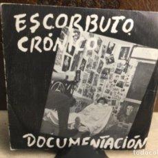 """Disques de vinyle: ESCORBUTO CRÓNICO - DOCUMENTACIÓN, SINGLE 7"""", 1982, ESPAÑA - ( 45 R.P.M.). Lote 247803390"""