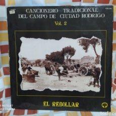 Discos de vinilo: CANCIONERO TRADICIONAL DEL CAMPO DE CIUDAD RODRIGO - EL REBOLLAR VOL. 2. LP VINILO + LIBRETO.. Lote 247912395