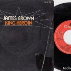 Discos de vinilo: JAMES BROWN - KING HEROIN - SINGLE DE VINILO EDICION ESPAÑOLA. Lote 247977070
