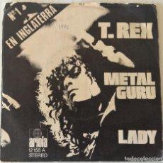 Discos de vinilo: T. REX - METAL GURU ARIOLA - 1972. Lote 247987670