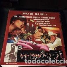 Discos de vinilo: LP- ORQUESTA LARRY NEWMAN-MÚSICA QUE DEJA HUELLA. Lote 248013195