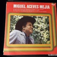 Discos de vinilo: LP MIGUEL ACEVES MEJIA- AÑO 1978. Lote 248020370