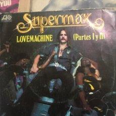 Discos de vinilo: SUPERMAX . LOVAMACHINE . 2 PARTES 1ERA ED 1977. Lote 248058490