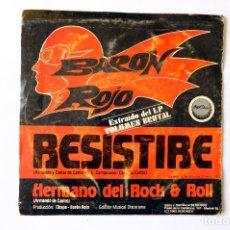 Discos de vinilo: BARON ROJO. RESISTIRÉ - HERMANO DEL ROCK & ROLL - CHAPA DISCOS 1982. Lote 248063285