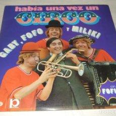 Discos de vinil: DISCO VINILO LP LOS PAYASOS DE LA TELE HABIA UNA VEZ UN CIRCO. Lote 248068320