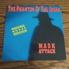 Discos de vinilo: RARO. DISCO LP MAXI SINGLES DE VINILO THE PHANTOM OF THE OPERA, MASK ATTACK, ORIGINAL HOUSE VERSION. Lote 248080865