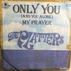 Discos de vinilo: THE PLATTERS - ONLY YOU - MADE IN SPAIN - SINGLE ( 45 R.P.M.). Lote 248092315