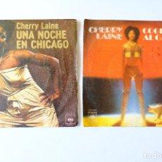 Discos de vinilo: CHERRY LAINE. COGE AL GATO + UNA NOCHE EN CHICAGO. Lote 248137900