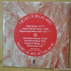 Discos de vinilo: GRUPO CIRCULO - TALLERES DE ARTE ACTUAL 84 85 - GATEFOLD - LP. Lote 248141120