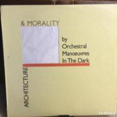 Discos de vinilo: ARCHITECTURE & MORALITY BY ORCHESTRAL IN THE DARK- SPAIN LP 1981. Lote 248186995