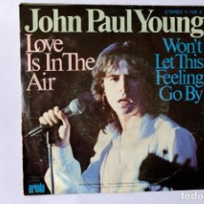 Discos de vinilo: JOHN PAUL YOUNG. LOVE IS IN THE AIR -. Lote 248212265