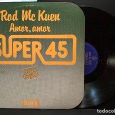 Discos de vinilo: ROD MC KUEN - AMOR, AMOR MAXI SINGLE SPAIN 1978 PEPETO. Lote 248263090