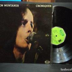 Discos de vinilo: RAMON MUNTANER. CRONIQUES. GATEFOLD. MOVIEPLAY, 17.0928/7. ESPAÑA, 1977. PEPETO. Lote 248310485