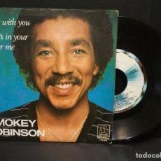Discos de vinilo: SMOKEY ROBINSON - BEING WITH YOU - SINGLE MOTOWN SPAIN 1981 PEPETO. Lote 248433065