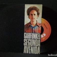Discos de vinilo: ART GARFUNKEL- SEGUNDA AVENIDA - SPAIN SINGLE CBS 1974- SIMON AND GARFUNKEL PEPETO. Lote 248433585