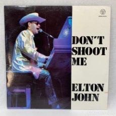 Discos de vinil: LP - VINILO ELTON JOHN - DONT SHOOT ME - ESPAÑA - AÑO 1990. Lote 248435085