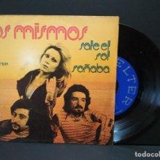 Discos de vinilo: MISMOS, LOS - SALE EL SOL (BELTER 1974) SINGLE - MANOLO DIAZ PEPETO. Lote 248452420