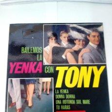 Discos de vinilo: TONY-BAILEMOS LA YENKA CON TONI. Lote 248477565