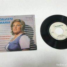 Discos de vinilo: SINGLE CELESTE MARIA FIRMADO AUTOR ALF-018 AÑO 1970. Lote 248498275