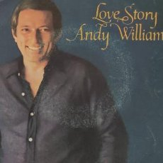 Discos de vinilo: ANDY WILLIAMS. LOVE STORY.. Lote 248574720