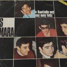 Discos de vinilo: LOS TAMARA. A SANTIAGO VOY/ SOY MUY FELIZ.. Lote 248575130