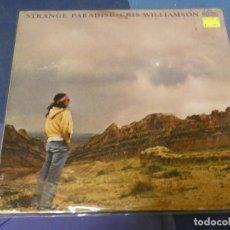 Discos de vinilo: BOH13 LP CRIS WILLIAMSON STRANGE PARADISE USA 80 TAPA CHUNGA ATRAS VINILO MUY BIEN. Lote 248585410