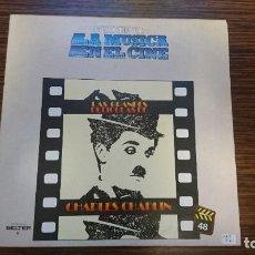 Discos de vinilo: LP LA MUSICA EN EL CINE CHARLES CHAPLIN. Lote 248630020