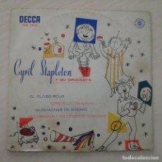 Discos de vinilo: CYRIL STAPLETON Y SU ORQUESTA - EL GLOBO ROJO / CHIQUILLO + 2 EP DECCA DEL AÑO 1959. Lote 248630445