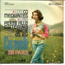 Discos de vinil: CARAVELLI EN PARIS - LOS COMEDIANTES + UNE PETITE FILLE + CATERINA + EL AMOR ES ASI EP SPAIN 1963. Lote 248638175