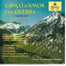 Discos de vinilo: CANÇO D'AMOR I DE GUERRA - AMADEO CASANOVAS + LINA RICHARTE - ORQUESTA SINFONICA EP 1959 SPAIN. Lote 248638480